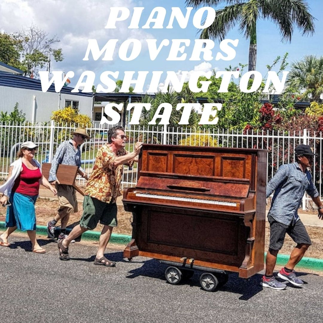 PIANO MOVERS WASHINGTON STATE